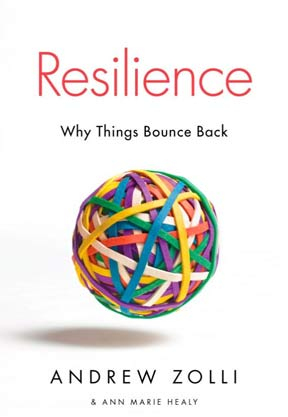 Resilience: Why Things Bounce Back by Zolli cover